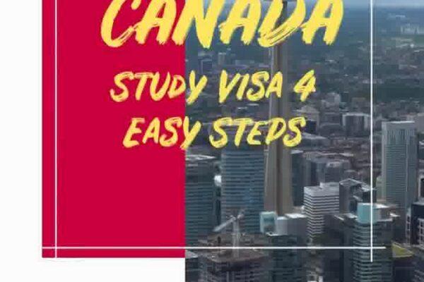 Canada Study Visa 4 easy Steps